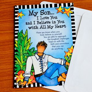 Son, I believe in you greeting card - outside