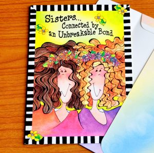 Sisters, Unbreakable Bond greeting card - inside