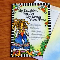 My Daughter, You Are My Dream Come True – Greeting Card