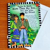 You're So Much More Than My Son… You Are Also My Friend – Greeting Card