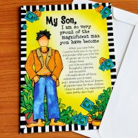 My Son, I am so very proud of the magnificent man you have become – Greeting Card