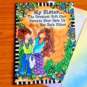 Sister our greatest gift greeting card - outside
