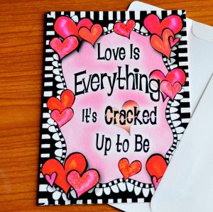 Love is Everything valentine's greeting card - outside