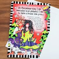 At Christmastime, I am reminded how grateful I am to have a friend like you… – Christmas Greeting Card