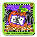 I'm not that kind of pumpkin! (Halloween) – Coaster (green)