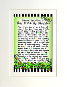 Matted wisdom for my daughter art print