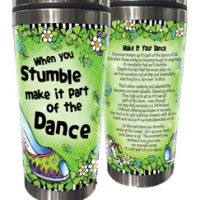 When you Stumble make it part of the Dance (Irish/Celtic) – Stainless Steel Tumbler