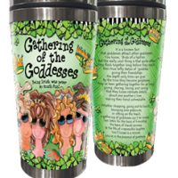 Gathering of the Goddesses –Being Irish was never so much fun! (Irish/Celtic) – Stainless Steel Tumbler