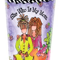 She Who Is My Mom – Stainless Steel Tumbler