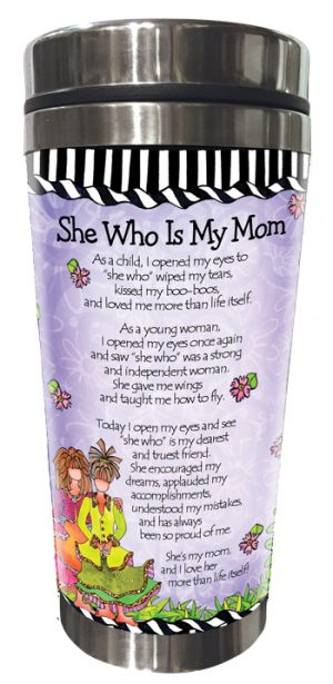 She Who is My Mom Stainless Steel Tumbler BACK