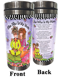 She Who is My Mom Stainless Steel Tumbler