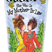 She Who Is My Mother-In-Law – Stainless Steel Tumbler