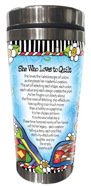 Loves to Quilt Stainless Steel Tumbler BACK