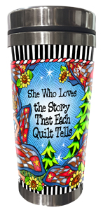 Story of Quilting Stainless Steel Tumbler FRONT