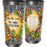 She Who Loves the Legacy of Quilting – Stainless Steel Tumbler