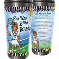 She Who Loves Tennis – Stainless Steel Tumbler