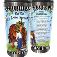 She Who Loves Horses – Stainless Steel Tumbler