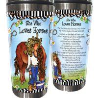 She Who Loves Horses – Stainless Steel Tumbler