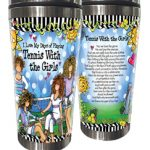 I Love My Days of Playing Tennis With the Girls – Stainless Steel Tumbler