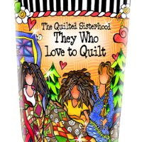 The Quilted Sisterhood — They Who Love to Quilt – Stainless Steel Tumbler