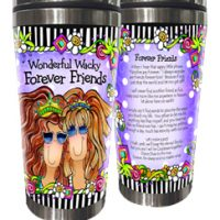 Wonderful Wacky Forever Friends – Stainless Steel Tumbler