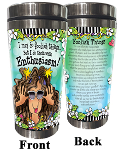 Foolish Things Stainless Steel Tumbler