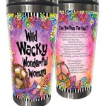 Wild Wacky Wonderful Woman – (w FREE Coaster) 16 oz. Stainless Steel Tumbler