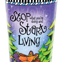 Stop what you're doing and Start Living – 16 oz. Stainless Steel Tumbler