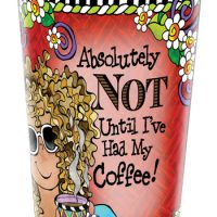 Absolutely NOT Until I've Had My Coffee! – Stainless Steel Tumbler