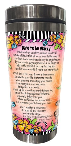 Dare to be Wacky Stainless Steel Tumbler BACK