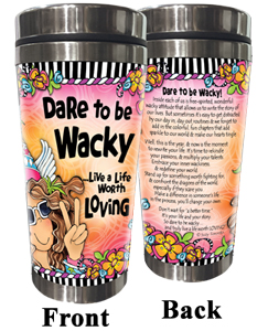 Dare to be Wacky Stainless Steel Tumbler