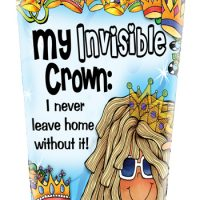 My Invisible Crown: I never leave home without it! – Stainless Steel Tumbler