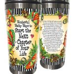 Wonderful Wacky Ways to Start the Next Chapter of Your Life – (w FREE Coaster) 16 oz. Stainless Steel Tumbler