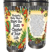 Wonderful Wacky Ways to Start the Next Chapter of Your Life – (w FREE Coaster) Stainless Steel Tumbler