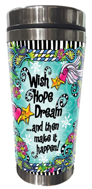 Wish Hope Dream Stainless Steel tumbler FRONT