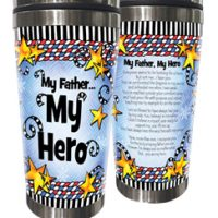 My Father… My Hero – Stainless Steel Tumbler