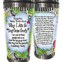 "Wonderful Wacky Words About Why I Am So ""Dog Gone Goofy"" – Stainless Steel Tumbler"