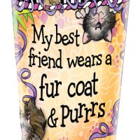 My best friend wears a fur coat & purrrs – Stainless Steel Tumbler