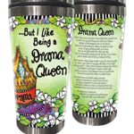 But I Like Being a Drama Queen! – (w FREE Coaster) Stainless Steel Tumbler