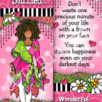 I'd rather be the one who Smiled… than the one who didn't Smile Back! – Bookmark