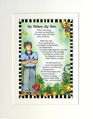 My Father, My Hero - Gifty Art Print - Matted
