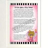 """It's Me Again, Only Better (Pink Ribbon) – 8 x 10 Matted """"Gifty"""" Art Print"""