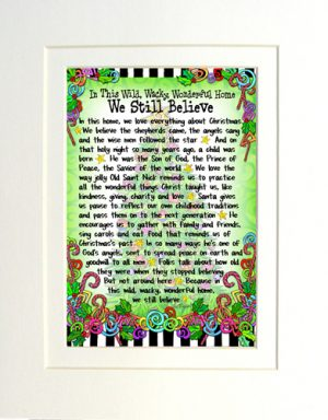 We Still Believe - matted art print