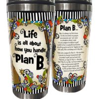 Life is all about how you handle Plan B (Women of Liberty) – Stainless Steel Tumbler