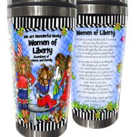 We are Wonderful Wacky Women of Liberty Guardians of the Home and Family – Stainless Steel Tumbler