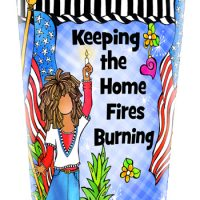 Keep the Home Fires Burning (Women of Liberty) – Stainless Steel Tumbler