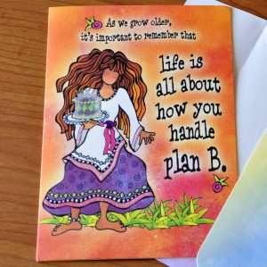 Plan B - Birthday greeting card outside
