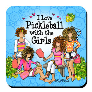 Pickleball with Girls - Coaster