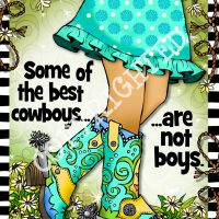 "Some of the best cowboys… are not boys. (TingleBoots) – 8 x 10 Matted ""Gifty"" Art Print"