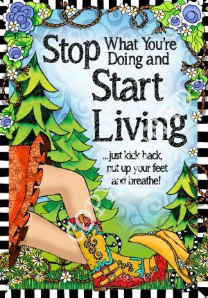 Start Living - art print